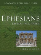 Ephesians: Living In Christ...NOW AVAILABLE!