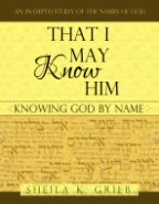 NEW!  That I May Know Him: Knowing God by Name